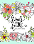 Florals and Faith Coloring Book