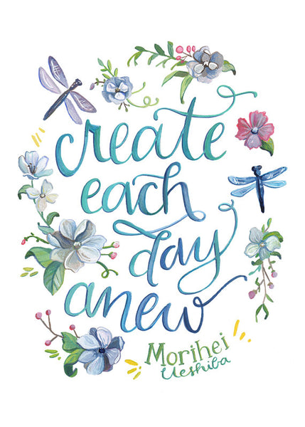 Create Each Day Anew
