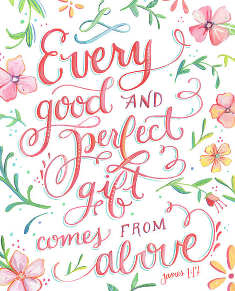 James 1:17 - Every Good and Perfect Gift