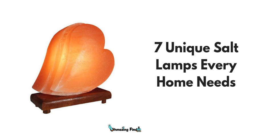 7 Unique Salt Lamps Every Home Needs