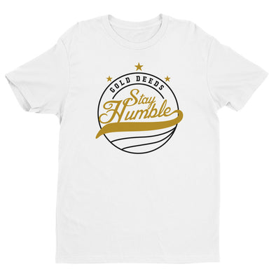 STAY HUMBLE TEE (WHITE)