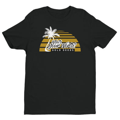 WHAT'S YOUR WORTH PALMS TEE (BLACK)