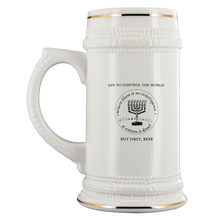 Off To Control The World, But First Beer! - 22 oz Beer Stein