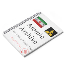 Atomic Archive - Iran's Secret Nuclear Files - Spiral Notebook - Ruled Line