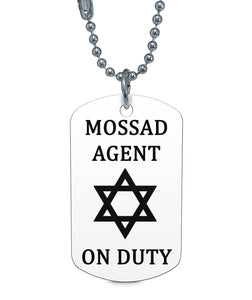 Mossad Agent On Duty Dog Tag Dog Tag