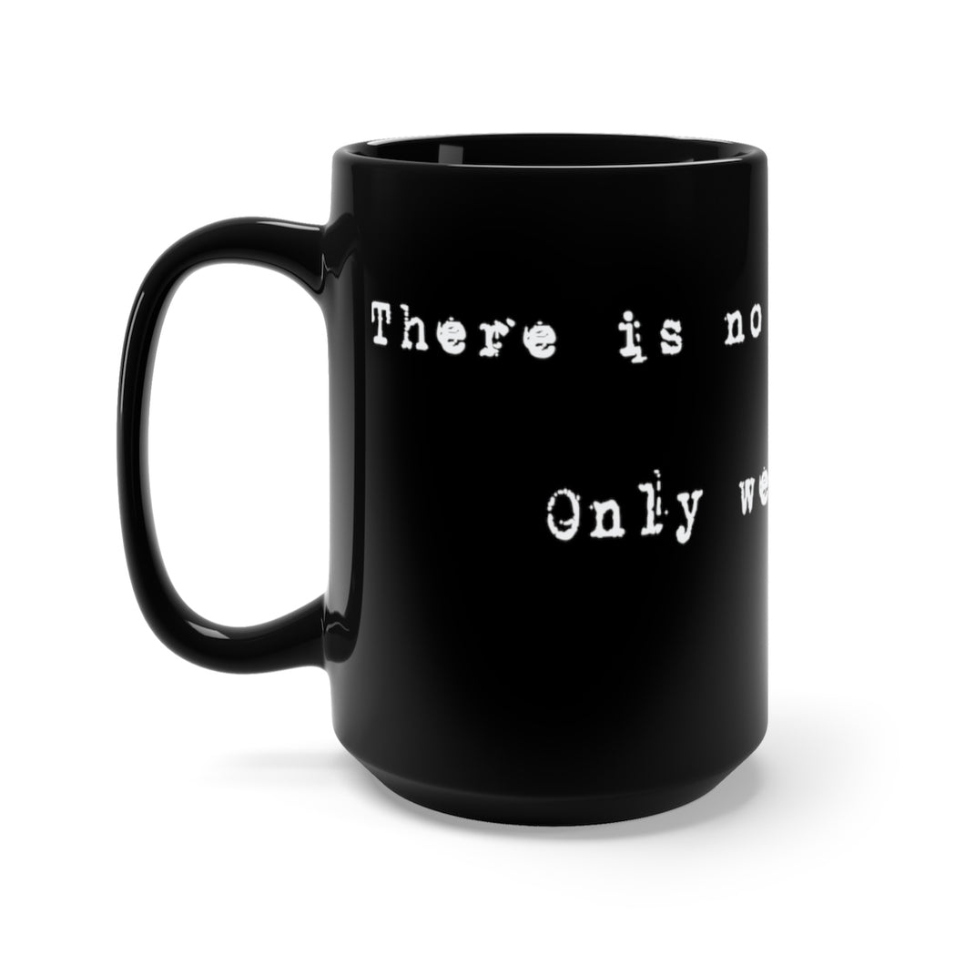 No Strong Coffee Black Mug 15oz