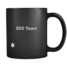 BDS Tears 11 oz Coffee Mug