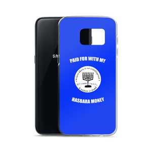 Paid For With My Hasbara Money Samsung Case