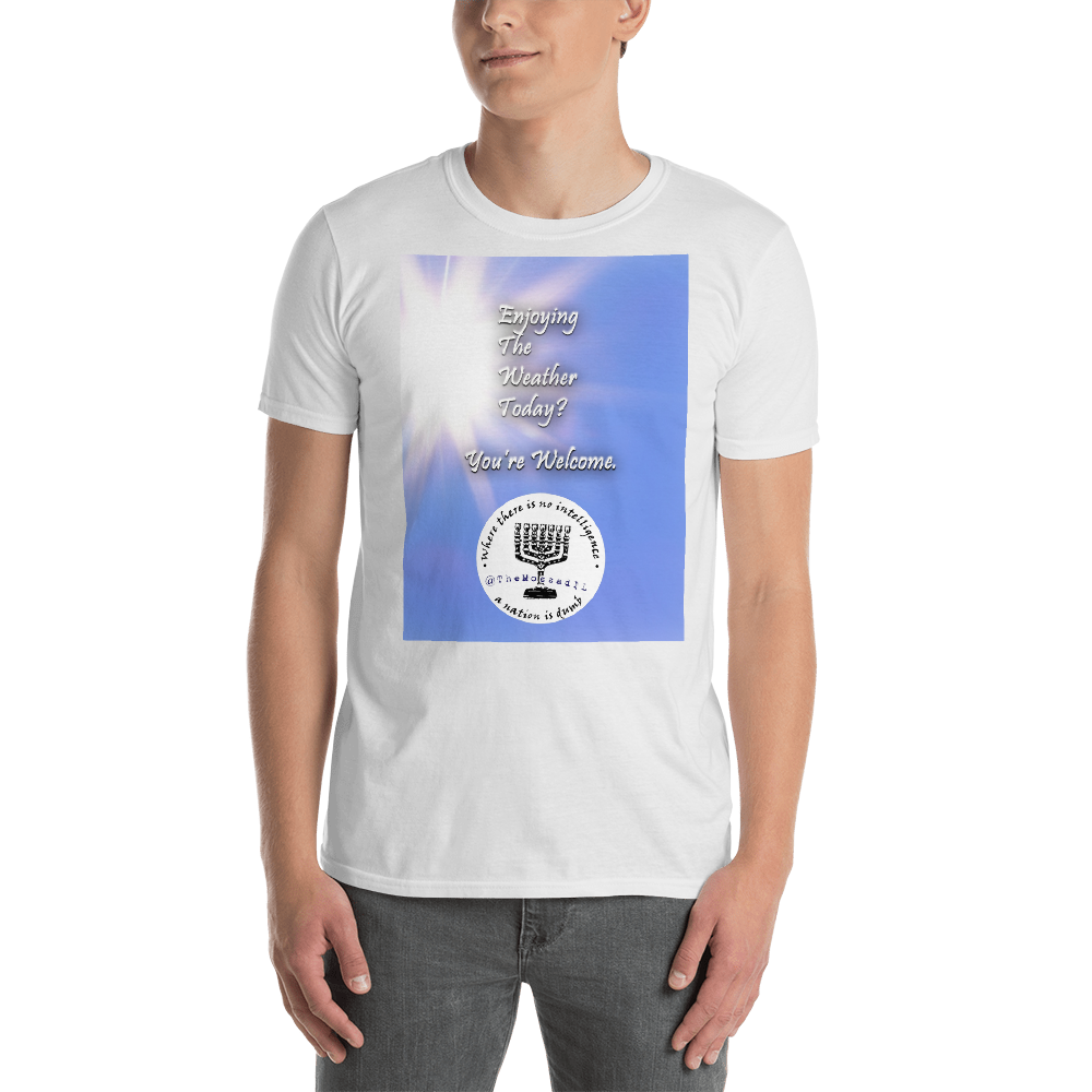 Enjoying The Weather? Short-Sleeve Unisex T-Shirt