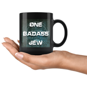 One Badass Jew 11oz Coffee Mug