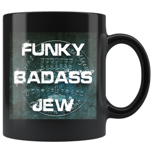 Funky Badass Jew 11oz Coffee Mug