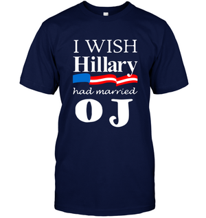 I wish Hillary had married O J