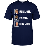 More Jobs, No Jobs, Blowjobs
