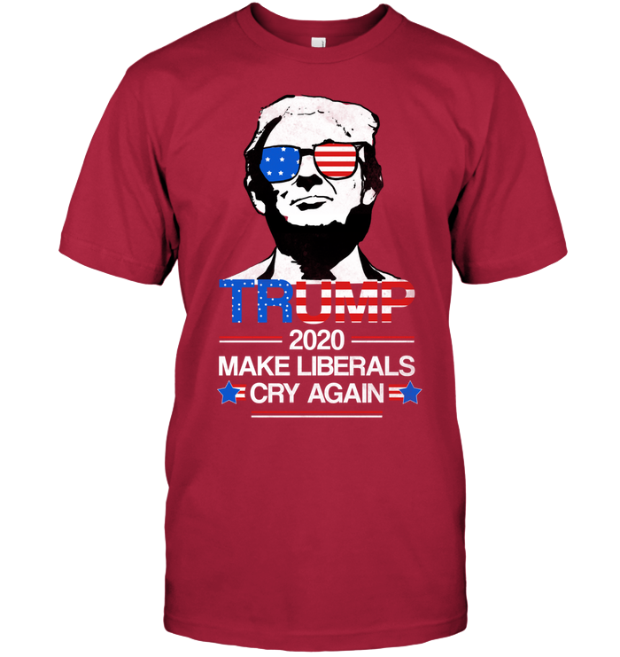 TRUMP 2020: Make Liberals Cry Again