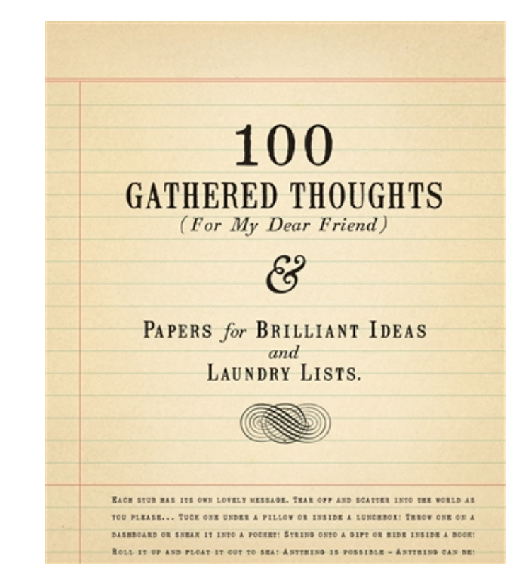 100 Gathered Thoughts For My Dear Friend