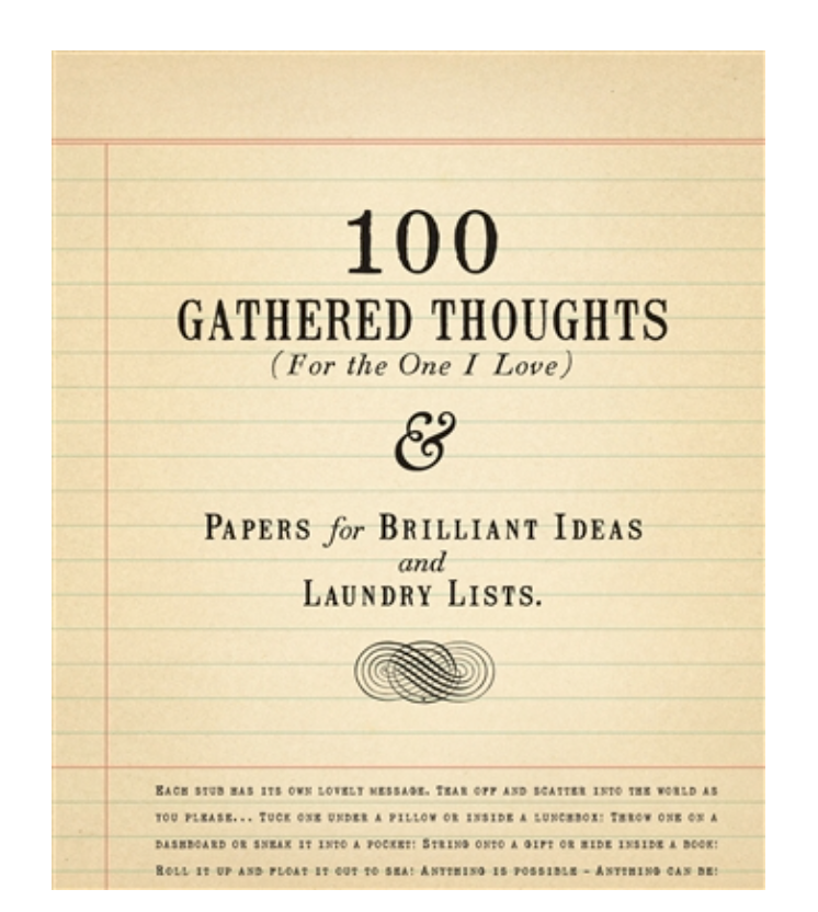 100 Gathered Thoughts for the One I Love
