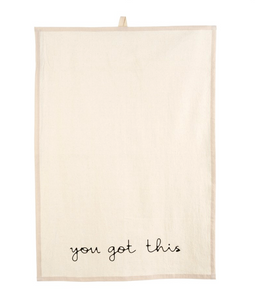 You Got This Tea Towel