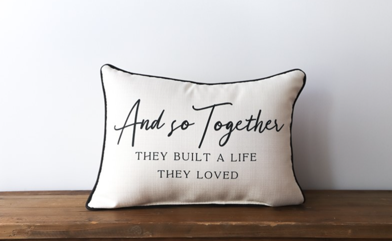 And So Together Pillow