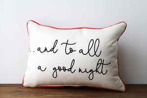 And to All a Good Night Pillow