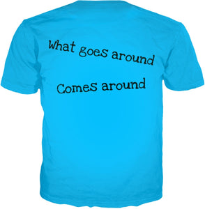 "HAMMERS ""WHAT GOES AROUND"" T-SHIRT"