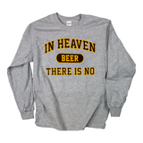 No Beer in Heaven LS T-Shirt