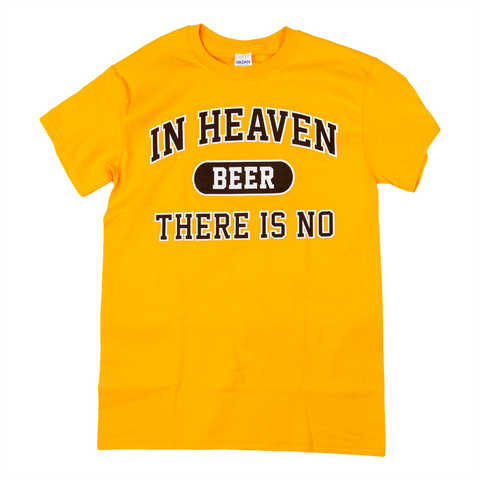 No Beer In Heaven SS T-Shirt
