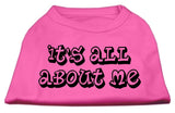 It'S All About Me Screen Print Shirts Bright Pink Xxxl (20)-Dog Shirts-Pristine Pups