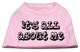 It'S All About Me Screen Print Shirts Light Pink Xxxl (20)-Dog Shirts-Pristine Pups