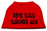It'S All About Me Screen Print Shirts Red Sm (10)-Dog Shirts-Pristine Pups
