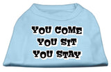 You Come, You Sit, You Stay Screen Print Shirts Baby Blue Xs (8)-Dog Shirts-Pristine Pups