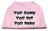 You Come, You Sit, You Stay Screen Print Shirts Light Pink Xxl (18)-Dog Shirts-Pristine Pups