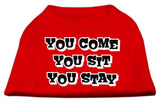 You Come, You Sit, You Stay Screen Print Shirts Red Xl (16)-Dog Shirts-Pristine Pups