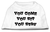 You Come, You Sit, You Stay Screen Print Shirts White Xl (16)-Dog Shirts-Pristine Pups