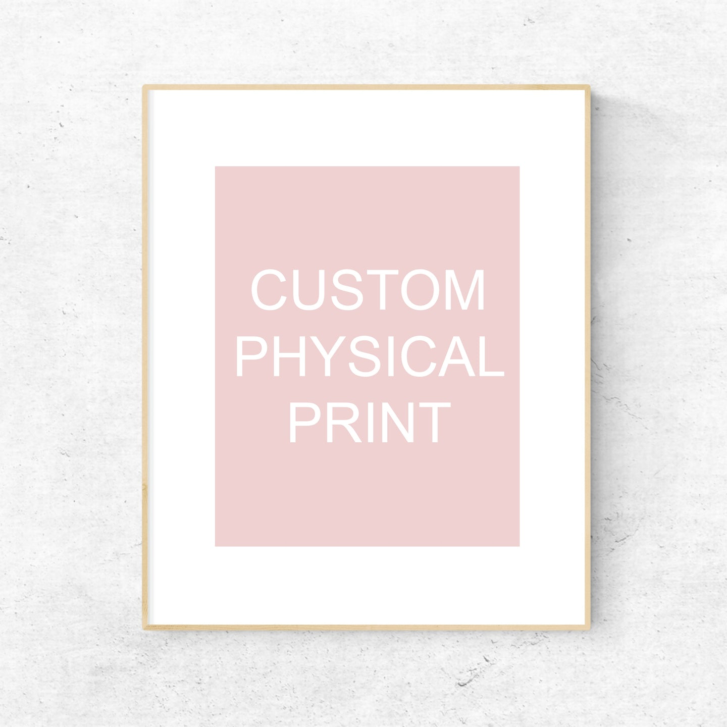 Physical Print