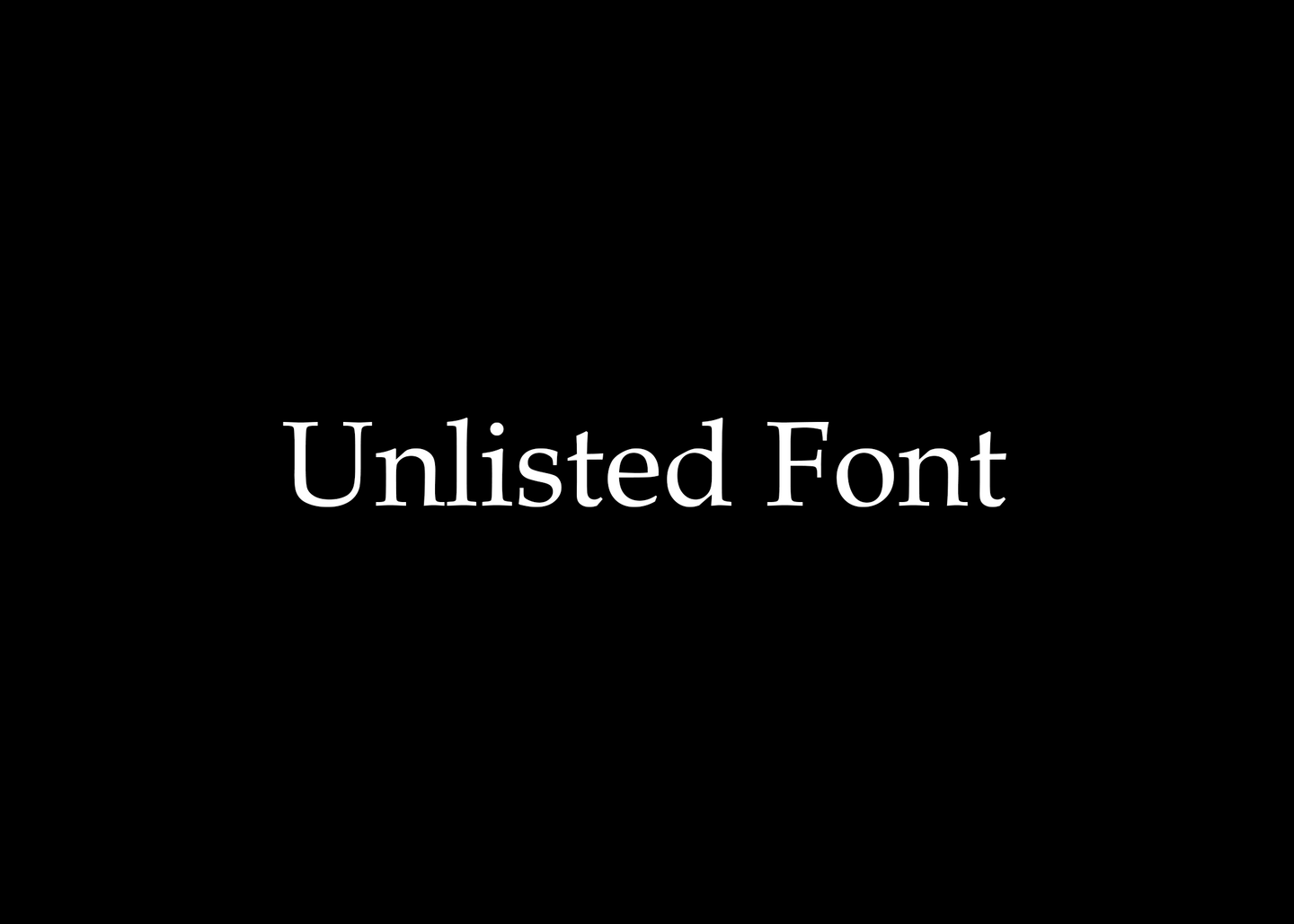 Other font (unlisted)