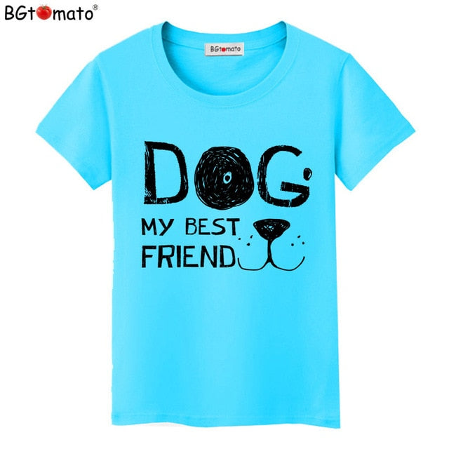 Women Fashion 3D MY BEST FRIEND DOG Design T shirt