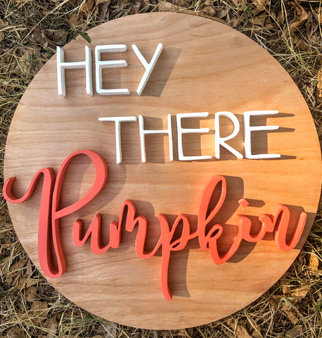 "12"" Hey There Pumpkin Sign - the-beautiful-birch"