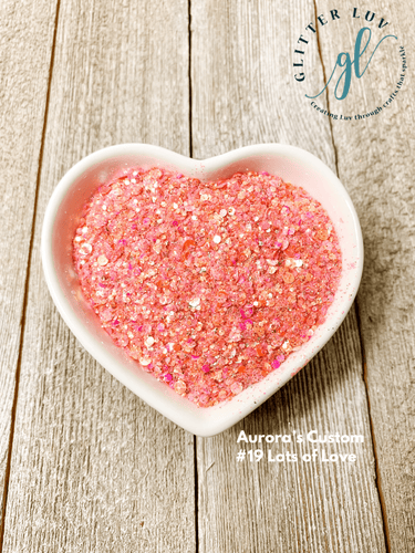Glitter Luv Aurora's Custom 1.5oz Shaker Aurora's #19 Lots of Love