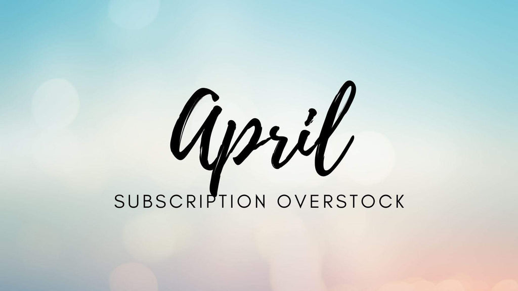 Glitter Luv Subscription APRIL Sub Box Overstock