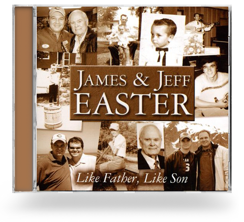 James & Jeff Easter - Like Father Like Son (CD)