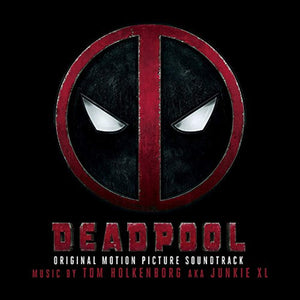 Deadpool (Original Soundtrack Album) LP