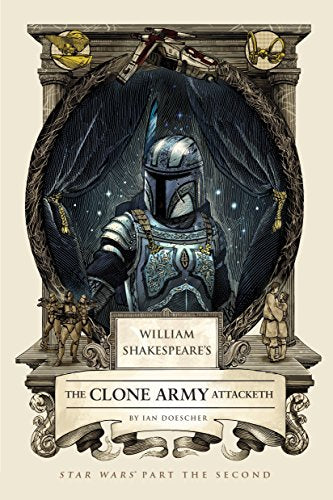 William Shakespeare's The Clone Army Attacketh: Star Wars Part the Second - Vinyl Soundtrack I Am Shark