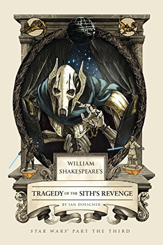 William Shakespeare's Tragedy of the Sith's Revenge: Star Wars Part the Third - Vinyl Soundtrack I Am Shark