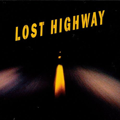 Lost Highway (Original Motion Picture Soundtrack) - 20th Anniversary Edition