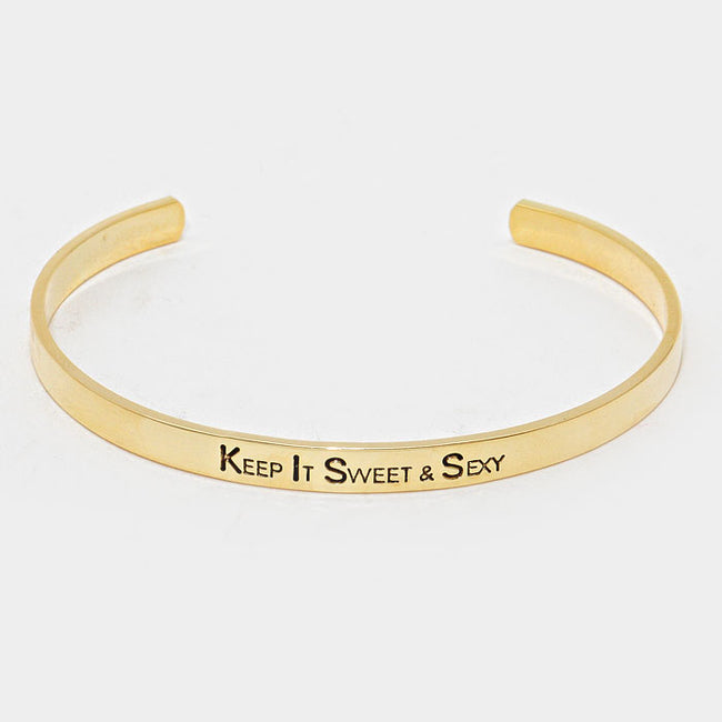 """Keep It Sweet & Sexy"" Metal Cuff Bracelet"
