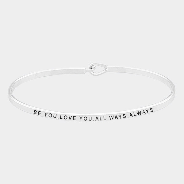 """Be You, Love You"" Brass Thin Metal Hook Bracelet"