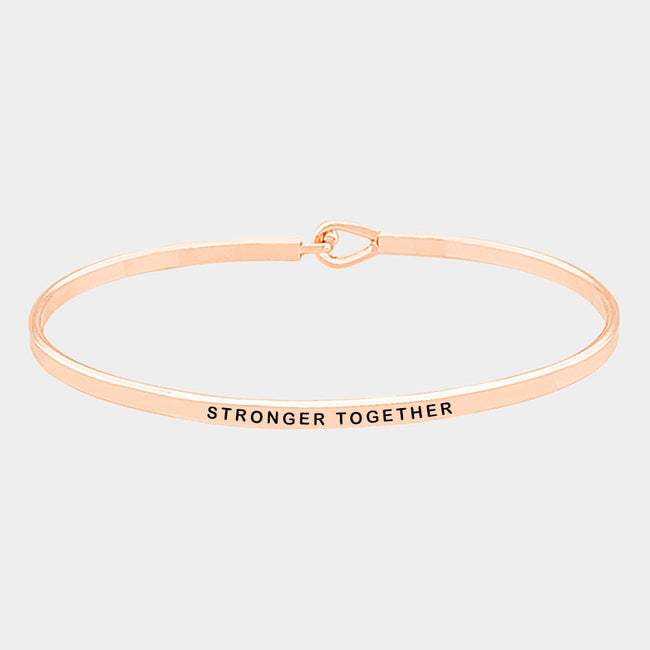 Stronger Together Brass Thin Metal Hook Bracelet