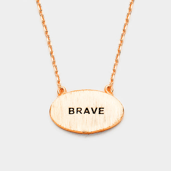 """Brave"" Brass Oval Metal Pendant Necklace"