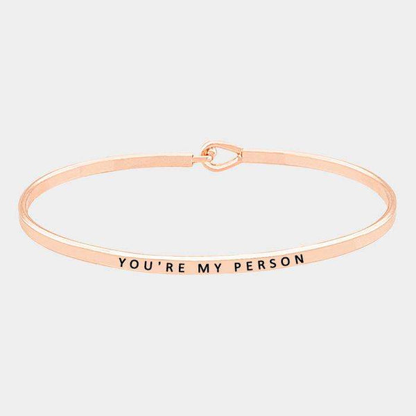 """You're My Person"" Thin Metal Hook Bracelet"