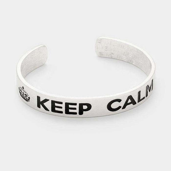 Keep Calm _ Metal Cuff Bracelet
